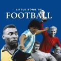 Little Book of Football (Hardcover)