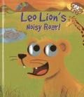 Leo Lion's Noisy Roar! (Board book)