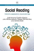Social Reading: Platforms, Applications, Clouds and Tags (Paperback)