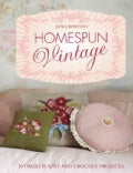Homespun Vintage: 20 Timeless Knit and Crochet Projects (Hardcover)