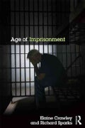 Age of Imprisonment: Work, Life and Death Among Older Men and Their Custodians in British Prisons (Hardcover)