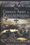 The Germany Army at Passchendaele (Hardcover)