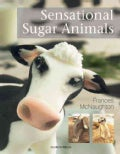 Sensational Sugar Animals (Paperback)
