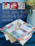 Sew Jelly Roll Quilts & Gifts (Paperback)