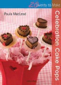 Celebration Cake Pops (Paperback)