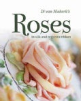 Di Van Niekerk's Roses in Silk and Organza Ribbon (Paperback)