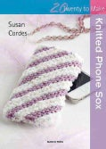 Knitted Phone Sox (Paperback)