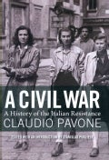 A Civil War: A History of the Italian Resistance (Hardcover)