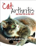 My Cat Has Arthritis but Lives Life to the Fullest!: A Practical Guide for Owners (Paperback)