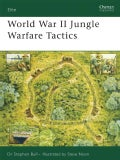 World War II Jungle Warfare Tactics (Paperback)