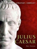 Julius Caesar: Leadership, Strategy, Conflict (Paperback)