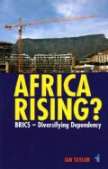 Africa Rising?: Brics; Diversifying Dependency (Paperback)