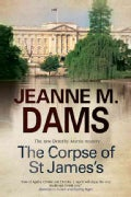 The Corpse of St James's (Paperback)