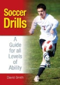 Soccer Drills: A Guide for All Levels of Ability (Paperback)