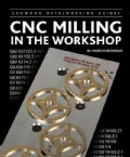 Cnc Milling in the Workshop (Hardcover)