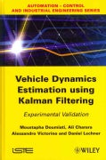 Vehicle Dynamics Estimation Using Kalman Filtering: Experimental Validation (Hardcover)
