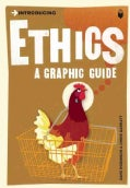 Introducing Ethics: Graphic Guide (Paperback)