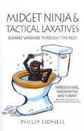 Midget Ninja and Tactical Laxatives (Paperback)