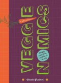 Veggienomics: Thrifty Roots, Shoots and Leaves (Hardcover)