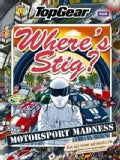 Top Gear: Where's Stig: Motorsport Madness (Hardcover)