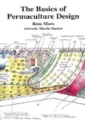 The Basics Of Permaculture Design (Paperback)