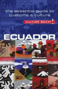 Culture Smart! Ecuador: The Essential Guide to Customs & Culture (Paperback)