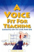 A Voice Fit for Teaching (Paperback)