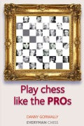 Play Chess Like the Pros (Paperback)