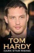Tom Hardy: Dark Star Rising (Hardcover)