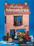 Making Miniatures: Projects for the 1/12 Scale Dolls' House (Paperback)