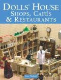 Dolls' House Shops, Cafes & Restaurants (Paperback)