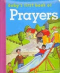 Baby's First Book of Prayers (Board book)