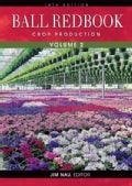 Ball Redbook: Crop Production (Hardcover)