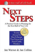 Next Steps: A Practical Guide to Planning for the Best Half of Your Life (Paperback)