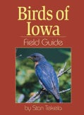 Birds of Iowa: Field Guide (Paperback)