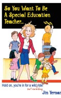 So You Want to Be Special Education Teacher? (Paperback)