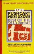 Pushcart Prize 2014: Best of the Small Presses (Paperback)