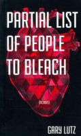 Partial List of People to Bleach (Paperback)