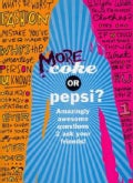 More Coke or Pepsi? (Paperback)
