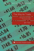 The Way to Trade: Discover Your Successful Trading Personality (Paperback)