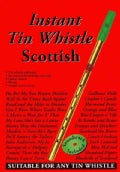 Instant Tin Whistle - Scottish