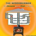 Woodburning: The Greener Way to Fuel Your Home (Paperback)
