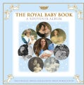 The Royal Baby Book: A Souvenir Album (Hardcover)
