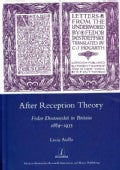 After Reception Theory: Fedor Dostoevskii in Britain, 1869-1935 (Hardcover)