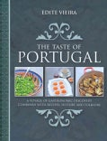 The Taste of Portugal: A Voyage of Gastronomic Discovery Combined with Recipes, History and Folklore (Hardcover)