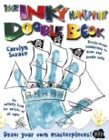 The Inky Handprint Doodle Book: Ready-made handprints for you to adapt, embellish and draw into. Be creative and ... (Paperback)