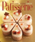 Patisserie: A Masterclass in Classic and Contemporary Patisserie (Hardcover)