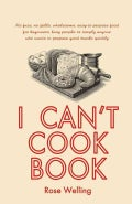I Can't Cook Book (Paperback)