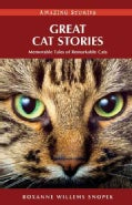 Great Cat Stories: Memorable Tales of Remarkable Cats (Paperback)