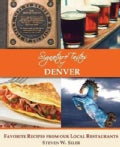 Signature Tastes of Denver: Favorite Recipes of Our Local Restaurants (Paperback)
